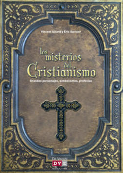 Allard, Vincent - Los misterios del cristianismo, ebook