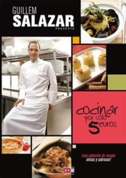 Varios, autores - Cocinar por sólo 5 euros, ebook