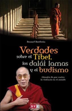 Baudouin, Bernard - Verdades sobre el Tíbet, los dalái lamas y el budismo, ebook