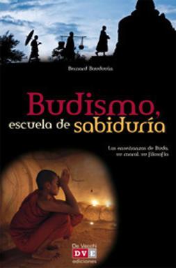 Baudouin, Bernard - Budismo, escuela de sabiduría, ebook