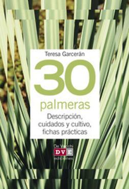 Garcerán, Teresa - 30 palmeras, e-bok