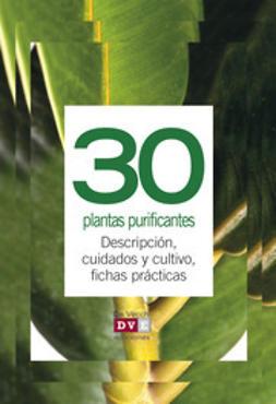 Varios, autores - 30 plantas purificantes, e-bok