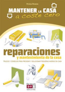 Rognoni, Patrizia - Reparaciones y mantenimiento de la casa, ebook
