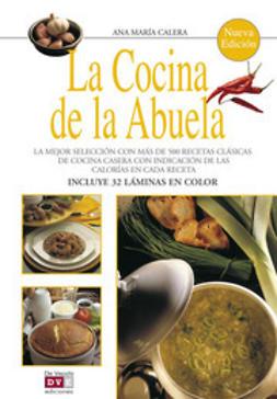 Calera, Ana María - La cocina de la abuela, ebook