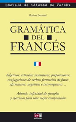 Bernard, Marion - Gramática del francés, ebook