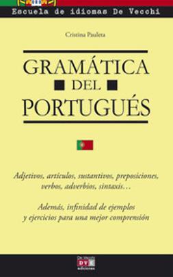 Pauleta, Cristina - Gramática del portugués, ebook