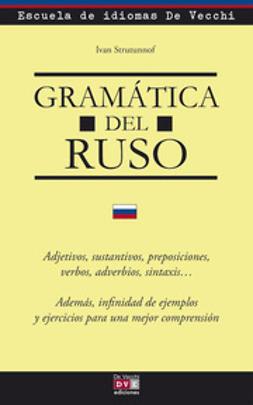 Ivan, Strutunnof - Gramática del ruso, ebook