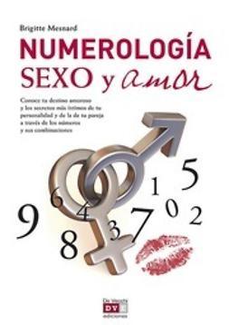 Mesnard, Brigitte - Numerología, sexo y amor, ebook