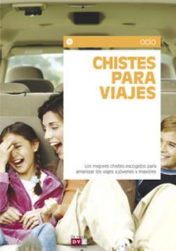 autores, Varios - Chistes para viajes, ebook