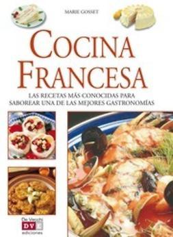 Gosset, Marie - La cocina francesa, e-kirja