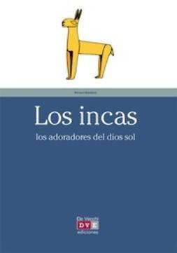 Baudouin, Bernard - Los Incas, ebook