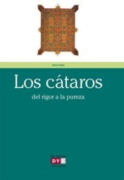 Faligot, Urbain - Los cátaros, e-bok