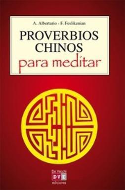 Albertario, A. - Proverbios chinos para meditar, ebook