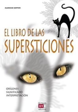 Centini, Massimo - El libro de las supersticiones, ebook