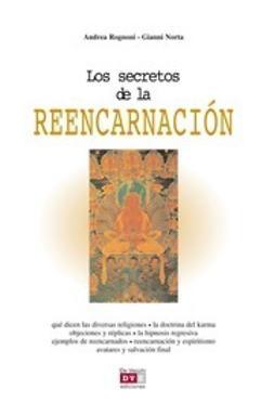 Rognoni, Andrea - Los secretos de la reencarnación, ebook