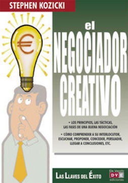 Kozicki, Stephen - El negociador creativo, ebook