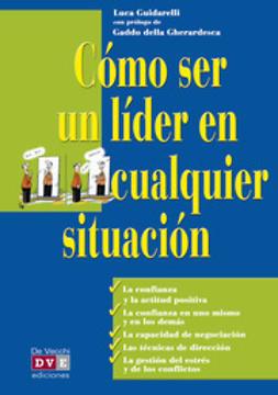 Guidarelli, Luca - Cómo ser un líder en cualquier situación, ebook