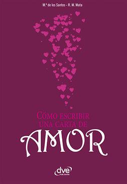 Mata, R. M. - Cómo escribir una carta de amor, ebook