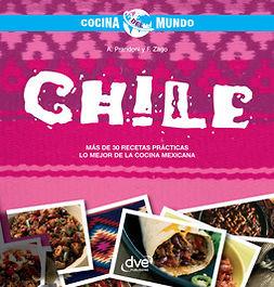 Prandoni, Anna - Chile - Cocina del mundo, ebook