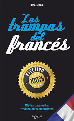 Bon, Denis - Las trampas del francés, ebook
