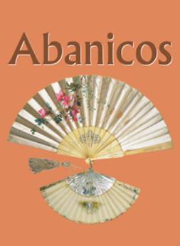 Tcherviakov, Alexander F. - Abanicos, ebook