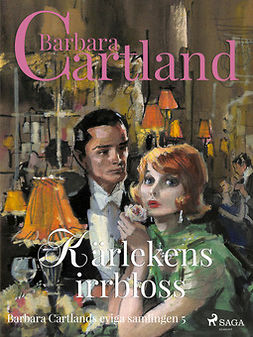 Cartland, Barbara - Kärlekens irrbloss, ebook