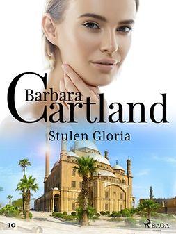 Cartland, Barbara - Stulen Gloria, ebook