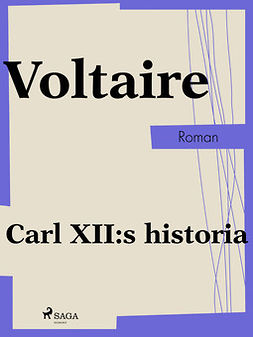 Voltaire - Carl XII:s historia, ebook
