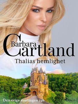 Cartland, Barbara - Thalias hemlighet, ebook