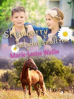 Wallin, Marie-Louise - Strawberry betyder smultron, ebook