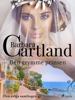 Cartland, Barbara - Den grymme prinsen, ebook
