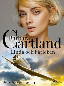 Cartland, Barbara - Linda och kärleken, ebook
