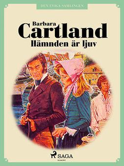 Cartland, Barbara - Hämnden är ljuv, ebook