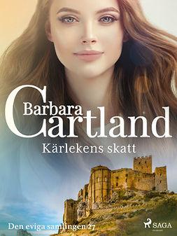Cartland, Barbara - Kärlekens skatt, ebook