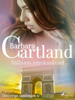 Cartland, Barbara - Sällsam smekmånad, ebook