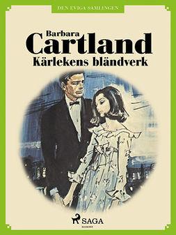 Cartland, Barbara - Kärlekens bländverk, ebook
