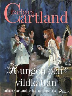 Cartland, Barbara - Kungen och vildkattan, ebook