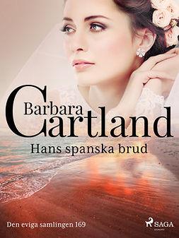 Cartland, Barbara - Hans spanska brud, ebook