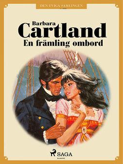 Cartland, Barbara - En främling ombord, ebook