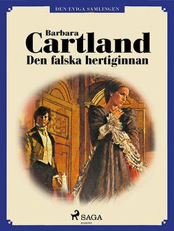 Cartland, Barbara - Den falska hertiginnan, ebook