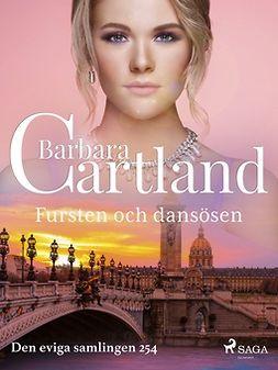 Cartland, Barbara - Fursten och dansösen, ebook