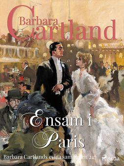 Cartland, Barbara - Ensam i Paris, ebook