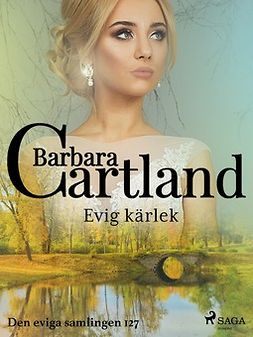 Cartland, Barbara - Evig kärlek, ebook