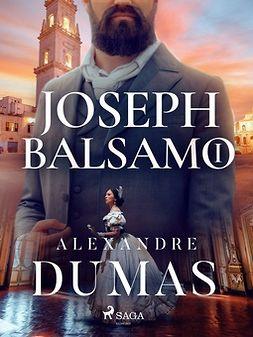 Dumas, Alexandre - Joseph Balsamo I, ebook