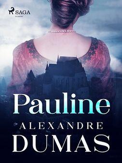 Dumas, Alexandre - Pauline, ebook