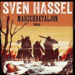 Hassel, Sven - Marschbataljon, audiobook