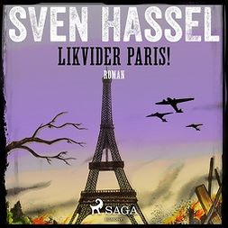 Hassel, Sven - Likvidera Paris!, audiobook