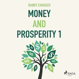 Charach, Randy - Money and Prosperity 1, audiobook