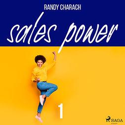 Charach, Randy - Sales Power 1, audiobook