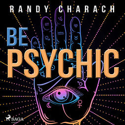 Charach, Randy - Be Psychic, audiobook